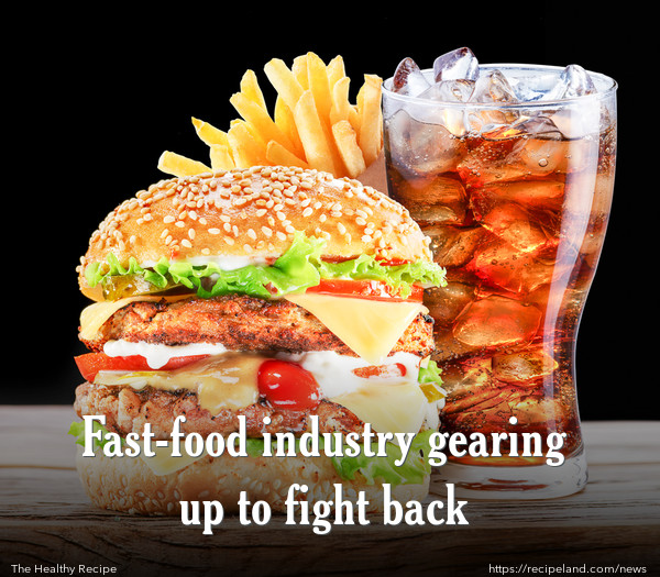 Fast-food industry gearing up to fight back