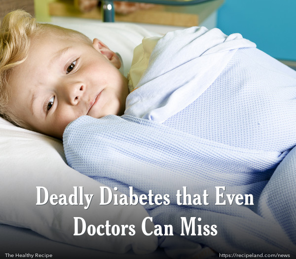 Deadly Diabetes that Even Doctors Can Miss