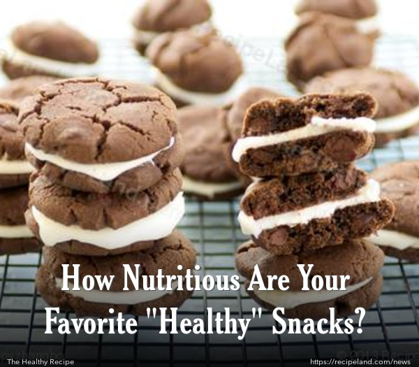 """How Nutritious Are Your Favorite """"Healthy"""" Snacks?"""