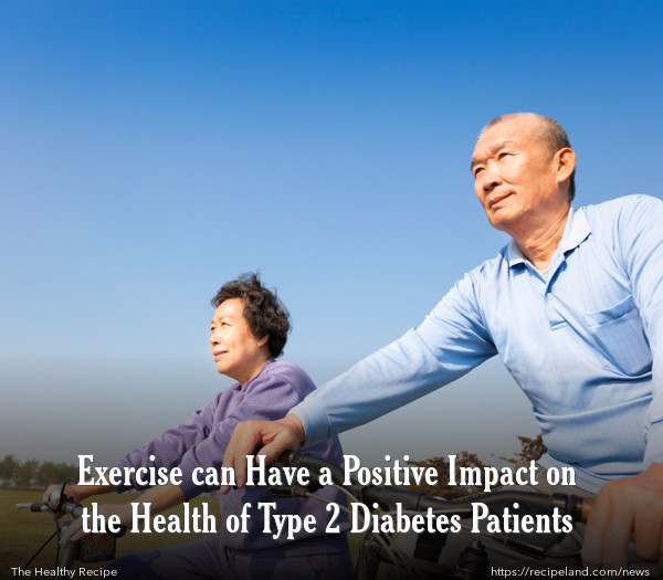 Exercise can Have a Positive Impact on the Health of Type 2 Diabetes Patients