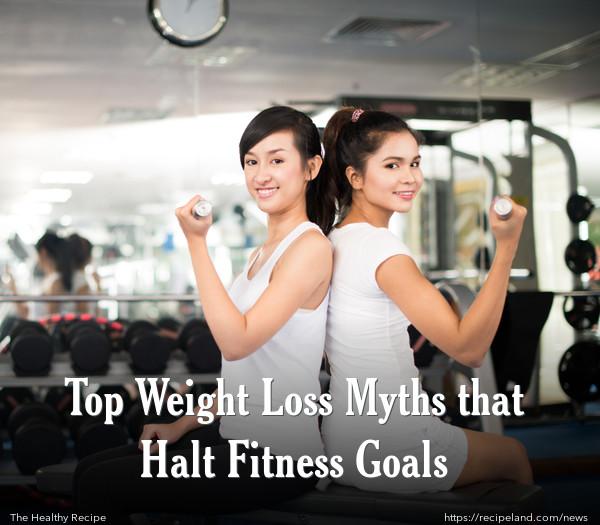 Top Weight Loss Myths that Halt Fitness Goals