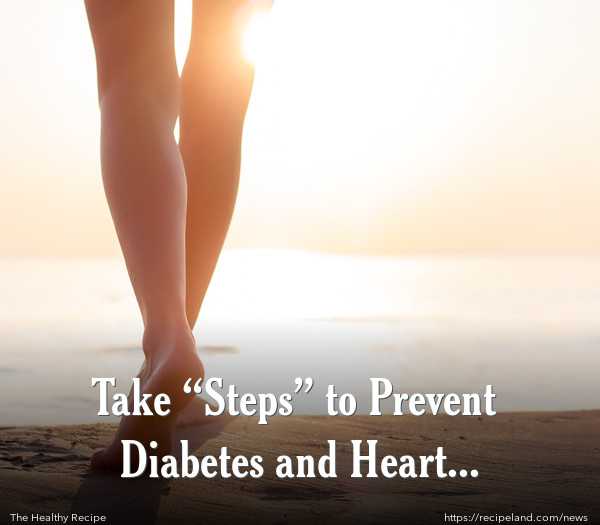 """Take """"Steps"""" to Prevent Diabetes and Heart Disease!"""