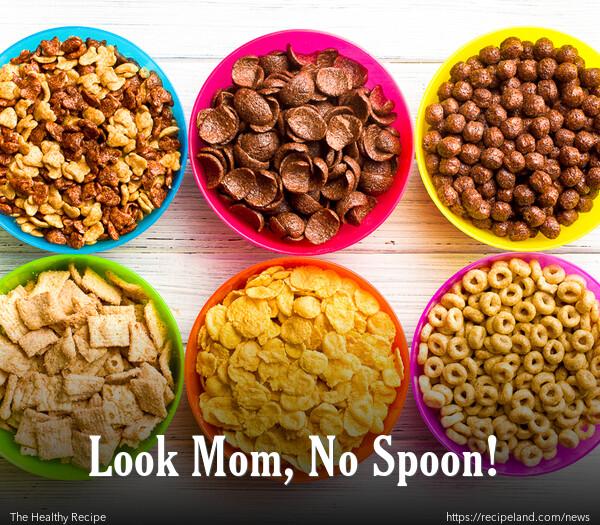 Look Mom, No Spoon!