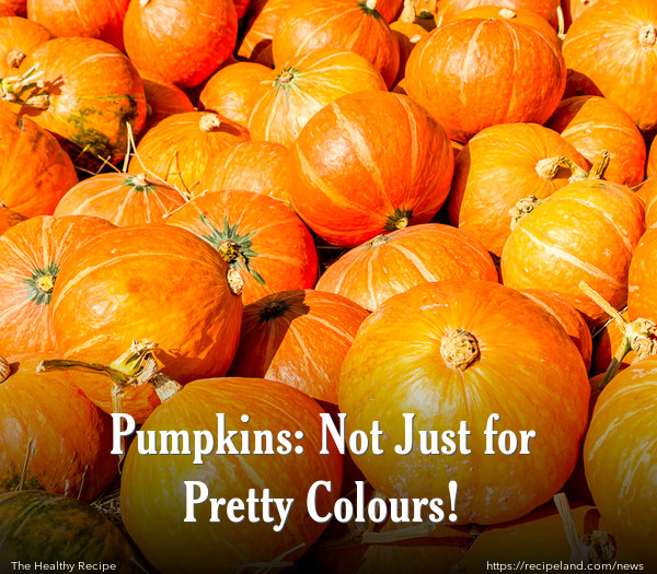 Pumpkins: Not Just for Pretty Colours!
