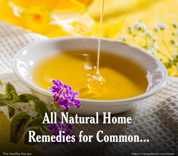 All Natural Home Remedies for Common Illness
