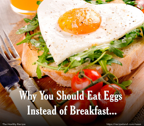 Why You Should Eat Eggs Instead of Breakfast Cereal?