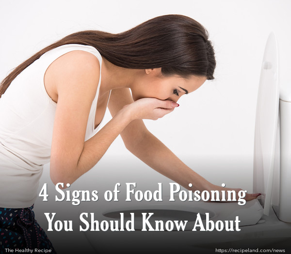 4 Signs of Food Poisoning You Should Know About