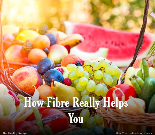How Fibre Really Helps You