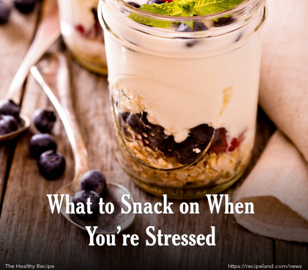 What to Snack on When You're Stressed