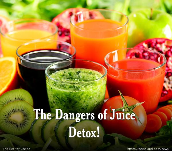 The Dangers of Juice Detox!