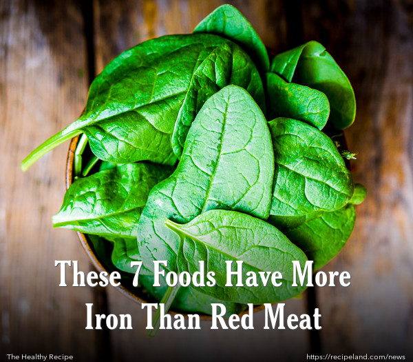 These 7 Foods Have More Iron Than Red Meat