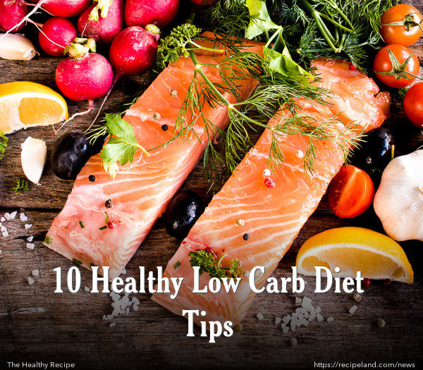 10 Healthy Low Carb Diet Tips