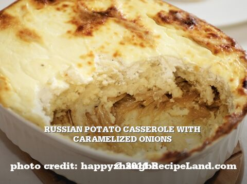 Russian Potato Casserole with Caramelized Onions