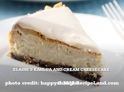 Elaine's Kahlua and Cream Cheesecake