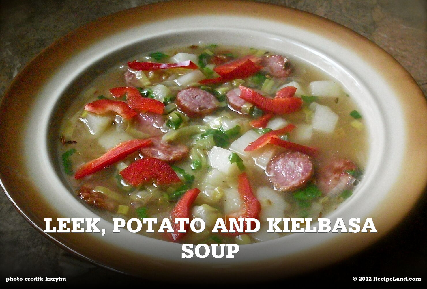 Leek, Potato and Kielbasa Soup