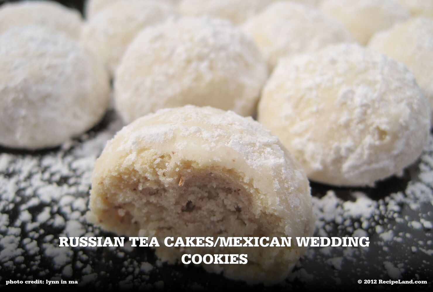 Russian Tea Cakes/Mexican Wedding Cookies