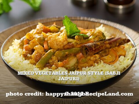 Mixed Vegetables Jaipur Style (Sabji Jaipuri)