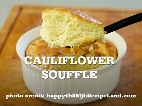 Cauliflower Souffle
