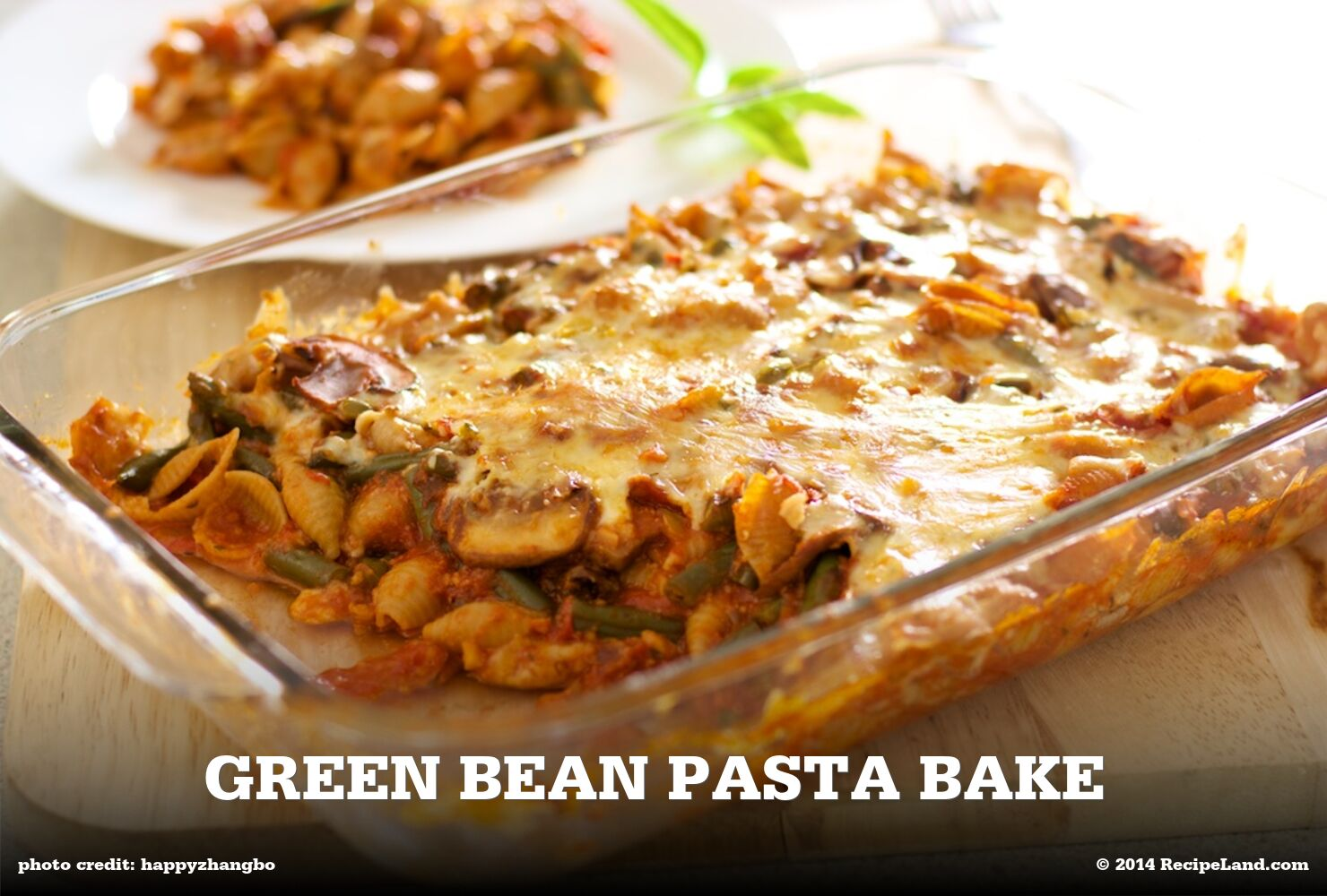 Green Bean Pasta Bake