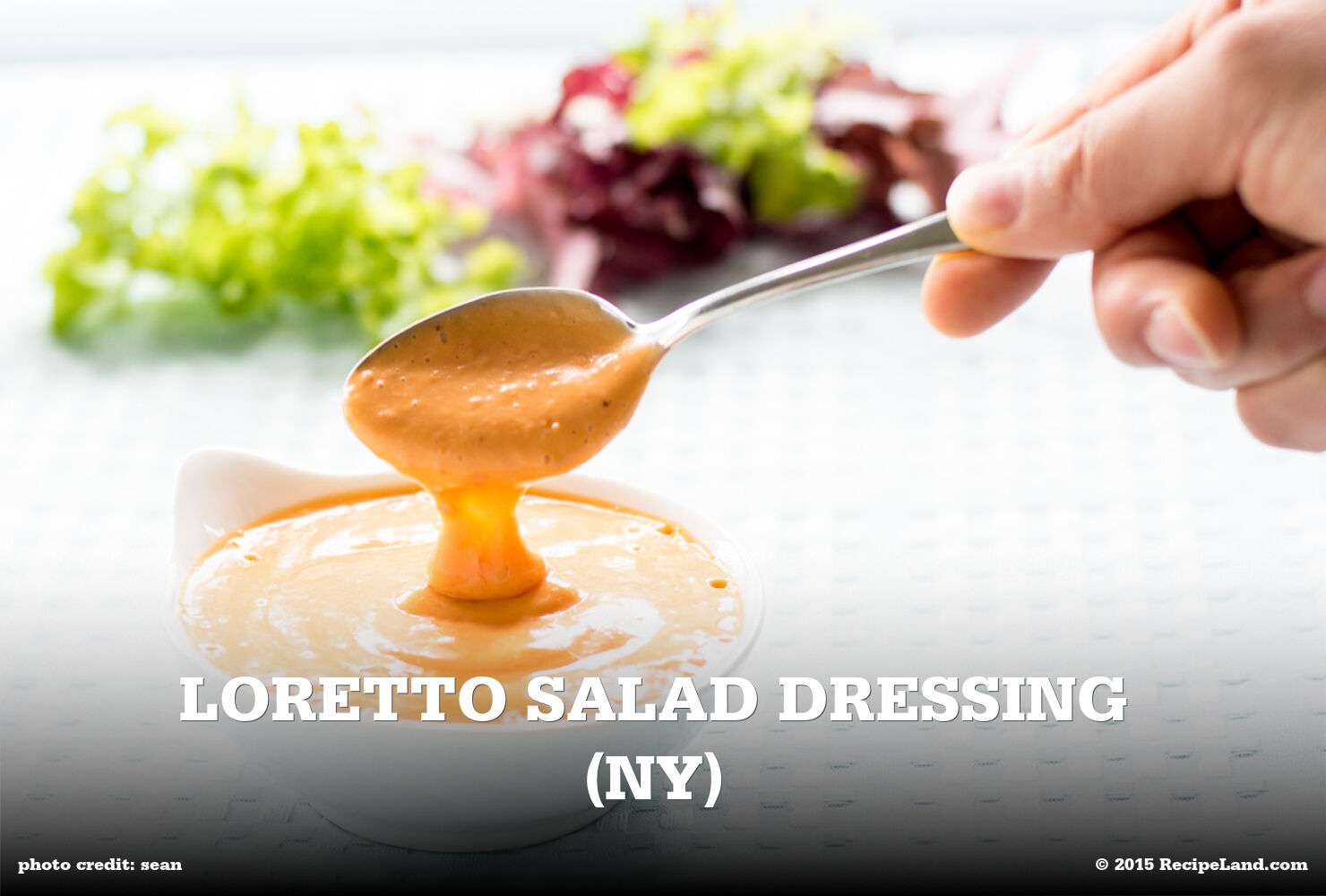 Loretto Salad Dressing (NY)