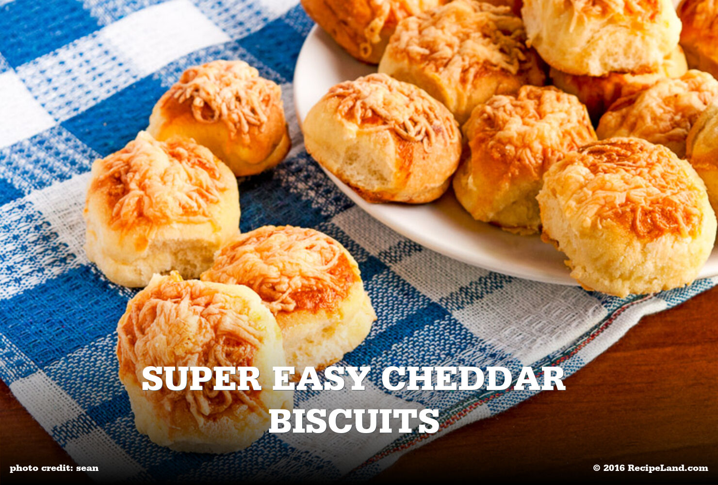 Super Easy Cheddar Biscuits