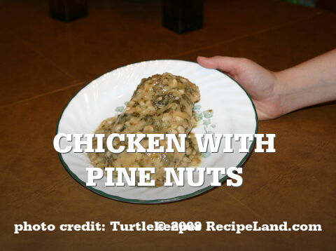 Chicken with Pine Nuts