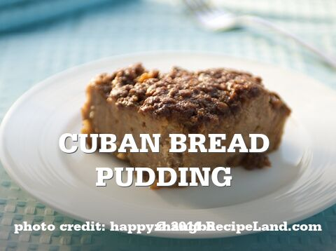 Cuban Bread Pudding