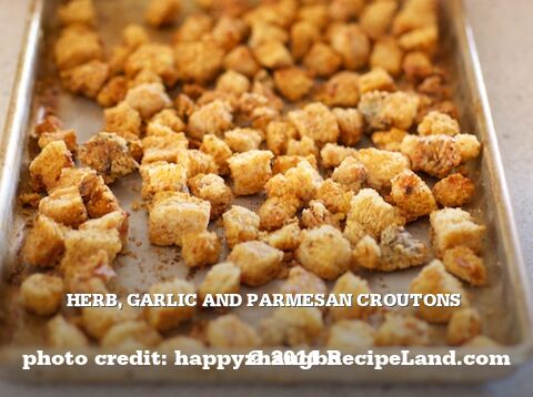 Herb, Garlic and Parmesan Croutons