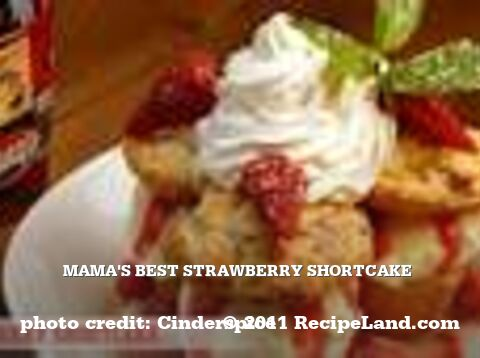 Mama's Best Strawberry Shortcake