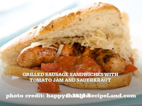 Grilled Sausage Sandwiches with Tomato Jam and Sauerkraut