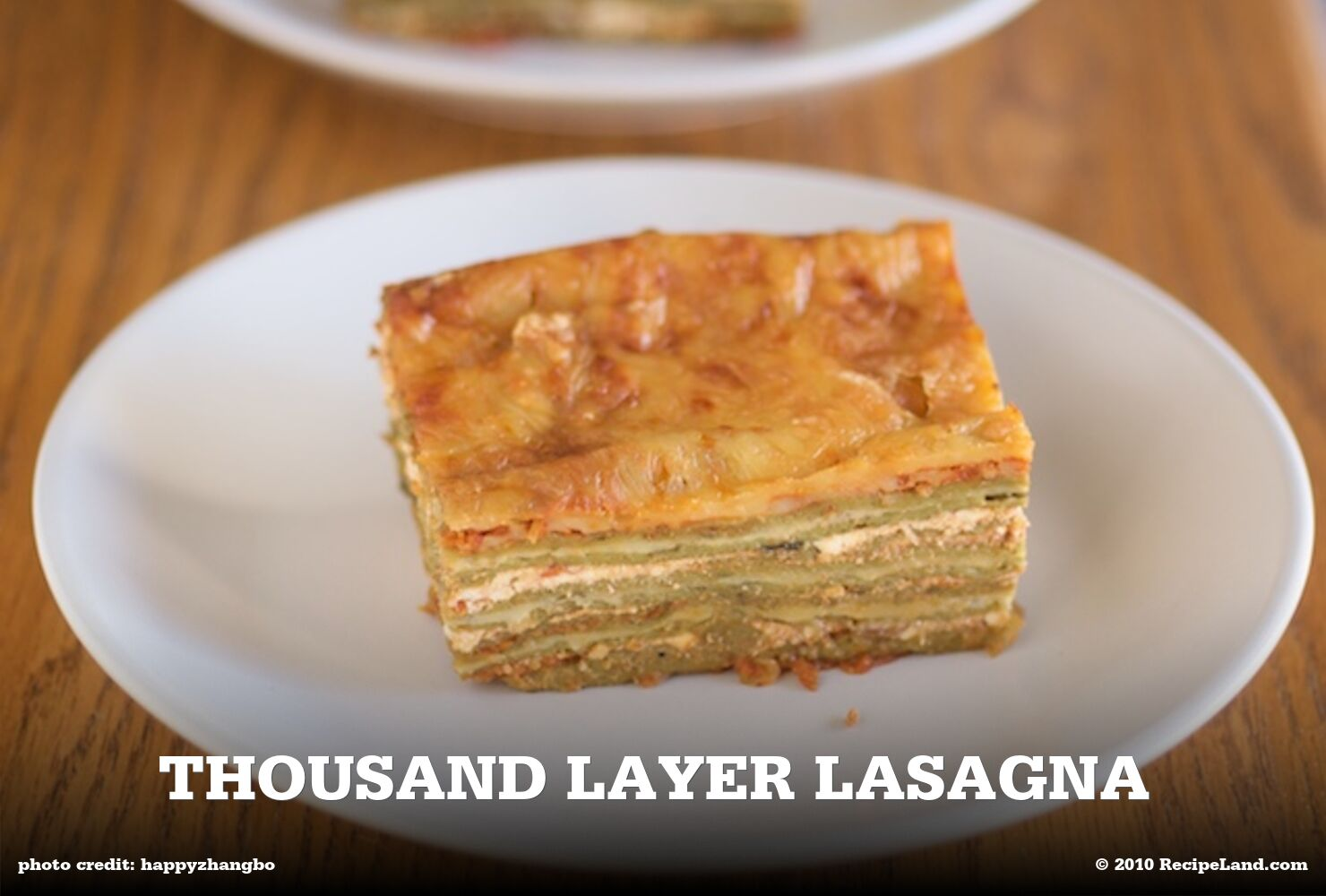 Thousand Layer Lasagna