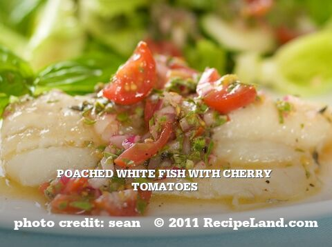 Poached White Fish with Cherry Tomatoes