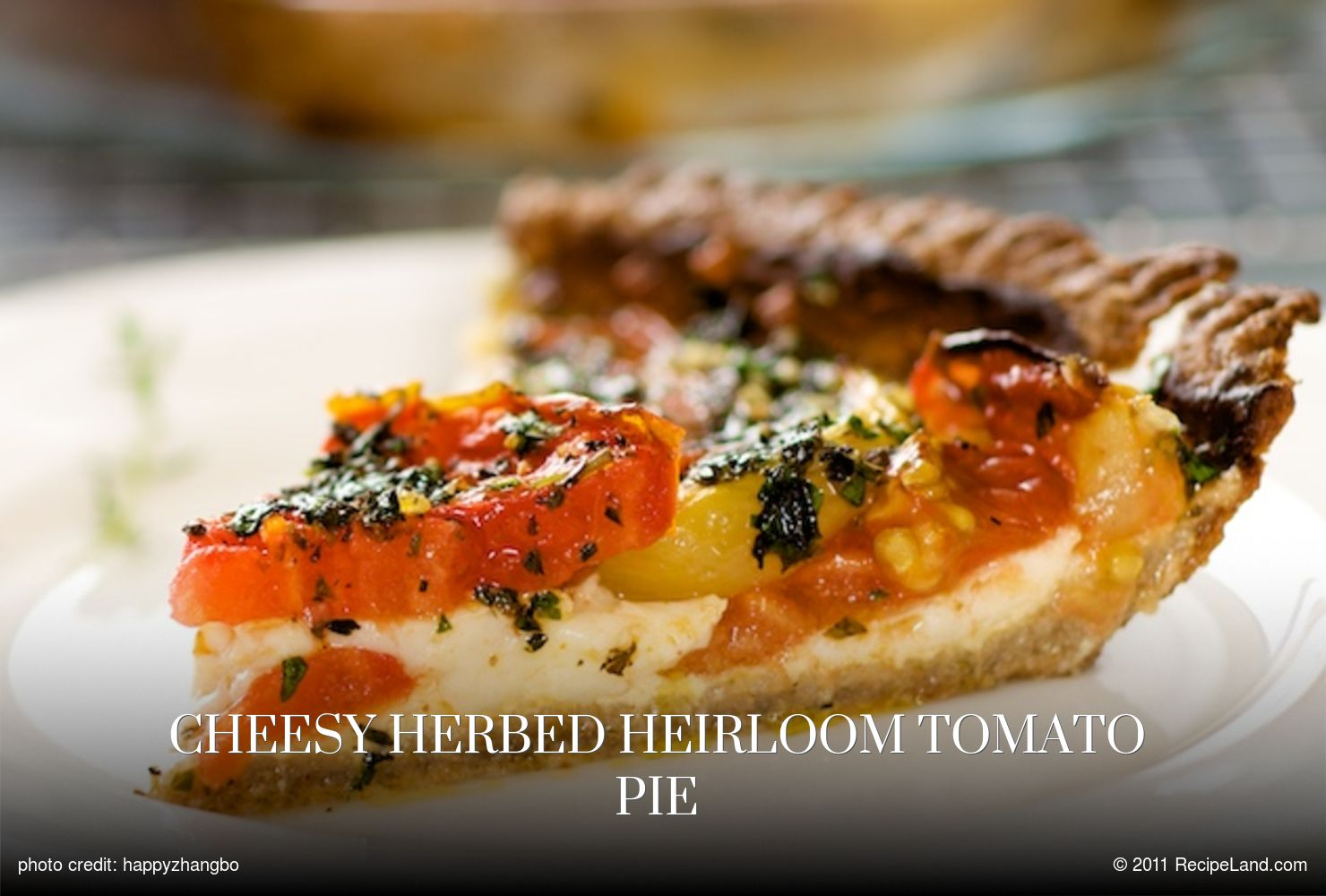 Cheesy Herbed Heirloom Tomato Pie